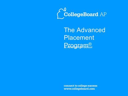 The Advanced Placement Program ® at Athens High School.