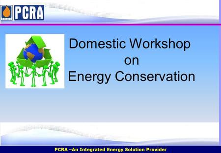 Domestic Workshop on Energy Conservation.