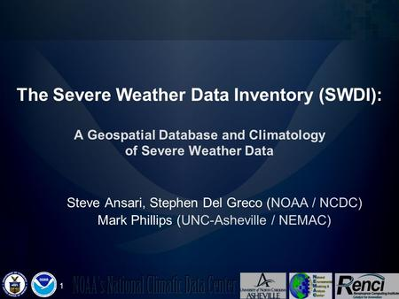 1 86 th Annual American Meteorological Society Meeting Atlanta, Georgia January 29 – February 2, 2006 The Severe Weather Data Inventory (SWDI): A Geospatial.