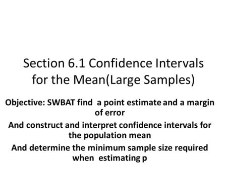 Confidence Intervals for the Mean (σ known) (Large Samples) - ppt ...