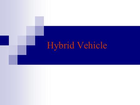 Hybrid Vehicle.