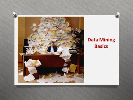 "Data Mining Basics. ""Copyright and Terms of Service Copyright © Texas Education Agency. The materials found on this website are copyrighted © and trademarked."