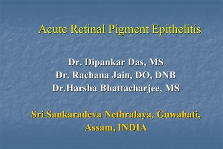 Acute Retinal Pigment Epithelitis