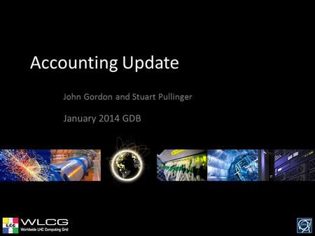Accounting Update John Gordon and Stuart Pullinger January 2014 GDB.