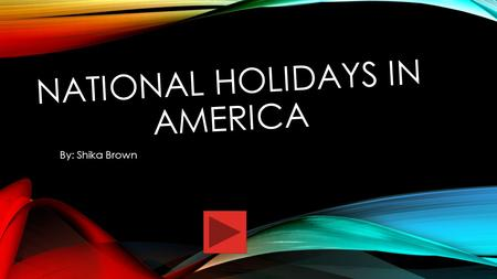 National Holidays in America