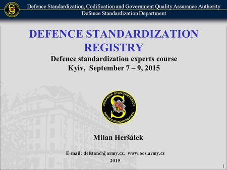 Defence Standardization, Codification and Government Quality Assurance Authority Defence Standardization Department DEFENCE STANDARDIZATION REGISTRY Defence.