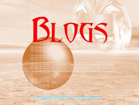 Blogs. Blogs The definition of word BLOG in Wikipedia: A blog (a contraction of the term Web log) It is a Web site, usually maintained by an individual.