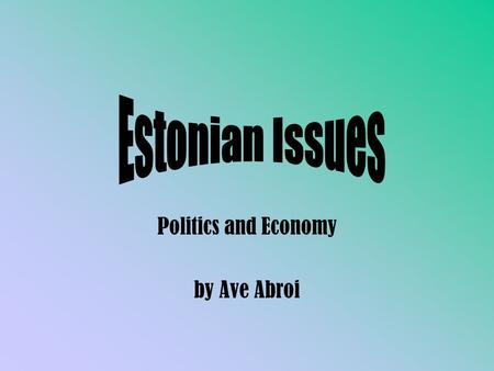 Politics and Economy by Ave Abroi. Administrative Division Counties County Government Local municipalities Provincial & town councils Towns Rural districts.