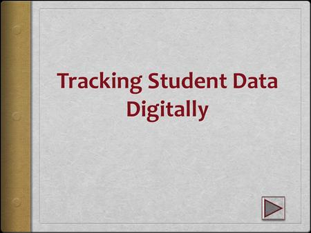Data Tracking WHY? In order for us to understand our students well, we must know what their level of growth is. By tracking data over time, we can get.