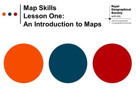 Map Skills Lesson One: An Introduction to Maps. What do the maps and globe feel and look like? Is the map flat and smooth? Is the Earth flat? What 3-D.