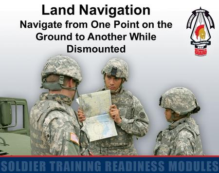 Navigate from One Point on the Ground to Another While Dismounted