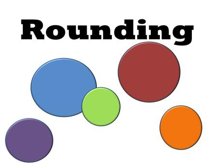 Rounding. Step #1- Look for the place value! ten Round to the nearest ten. hundred Round to the nearest hundred. thousand Round to the nearest thousand.