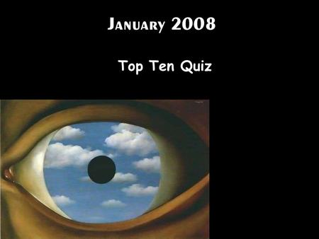 January 2008 Top Ten Quiz. Slash-and-burn techniques are typically practiced by (1) people who live along rivers that deposit rich soil during floods.