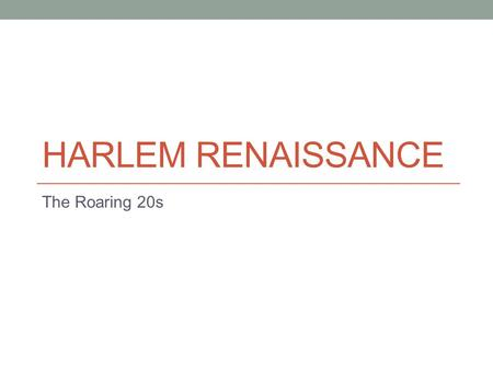 harlem renaissance thesis statement