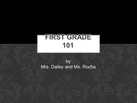By Mrs. Dailey and Ms. Rocha. DRA: The DRA 2 is administered at the beginning, middle and end of the year to measure accuracy, fluency, and comprehension.