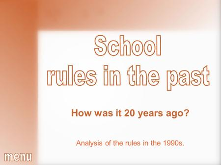 Analysis of the rules in the 1990s. How was it 20 years ago?
