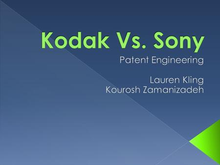 VS. -In the industrial technology wars Kodak has mainly be a defendant, not plaintiff -15 Year battle with Polaroid -$925 million to settle a patent-infringement.