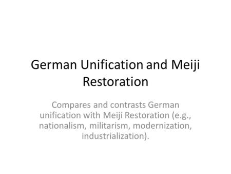 German Unification and Meiji Restoration