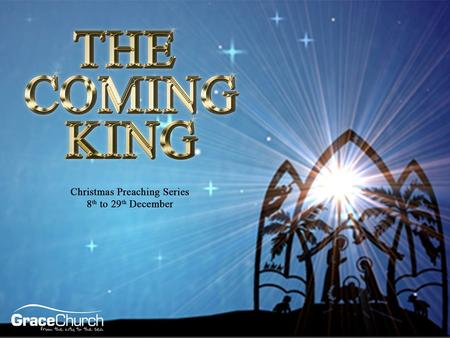 David Thompson Sunday 8 th December 2013 The Coming King Part 1: Jesus is Promised Matthew 1-2.