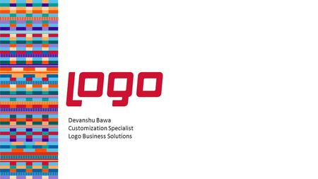 Devanshu Bawa Customization Specialist Logo Business Solutions.