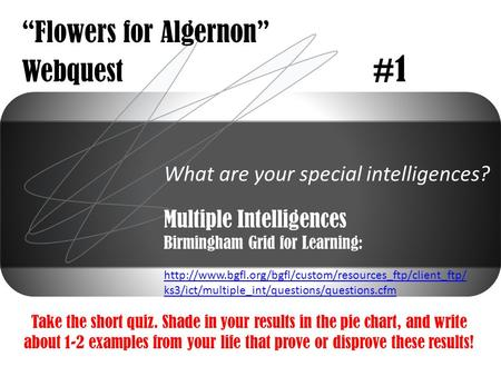 """Flowers for Algernon"" Webquest #1"