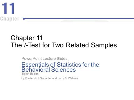 Chapter 11 The t-Test for Two Related Samples