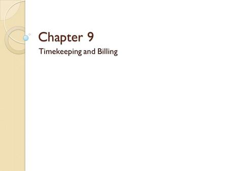 Timekeeping and Billing