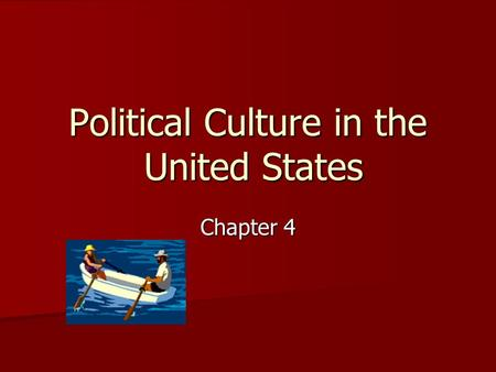 united states political culture How is political culture different from political ideology culture war a split in the united states reflecting differences in people's beliefs about private.