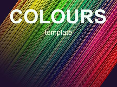 COLOURS template. PowerPoint chart object www.51pptmoban.comwww.51pptmoban.com 搜集整理.