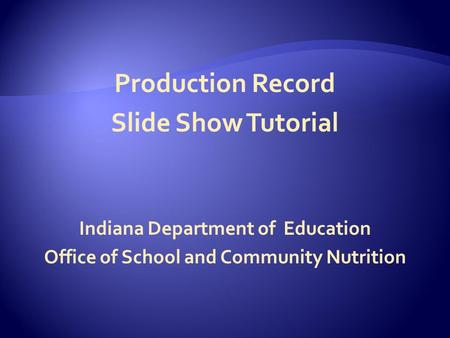Production Record Slide Show Tutorial