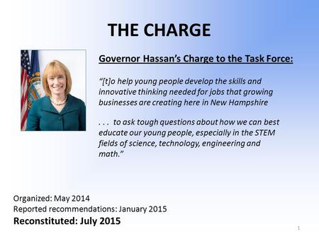 "THE CHARGE ""[t]o help young people develop the skills and innovative thinking needed for jobs that growing businesses are creating here in New Hampshire..."