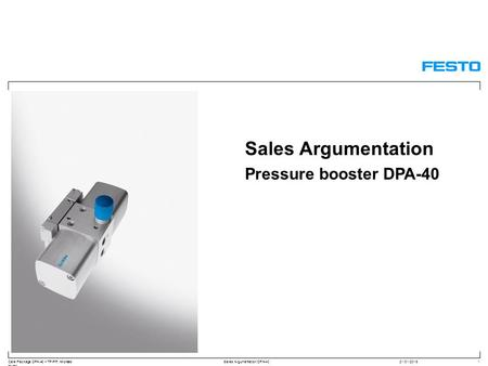 Care Package DPA-40 – TP-PP, Andreas Hurst Sales Argumentation DPA-4021/01/20161 Sales Argumentation Pressure booster DPA-40.