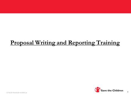 127780-25-19Mar08-CB-rrdc3-BOS.ppt Proposal Writing and Reporting Training 0.