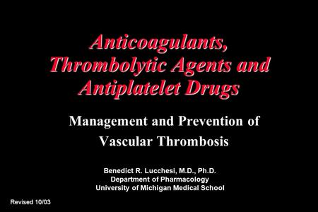 Anticoagulants, Thrombolytic Agents and Antiplatelet Drugs