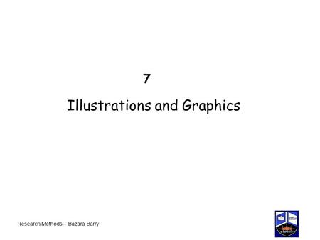7 Illustrations and Graphics Research Methods – Bazara Barry.