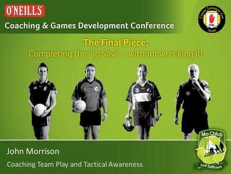 John Morrison Coaching Team Play and Tactical Awareness.