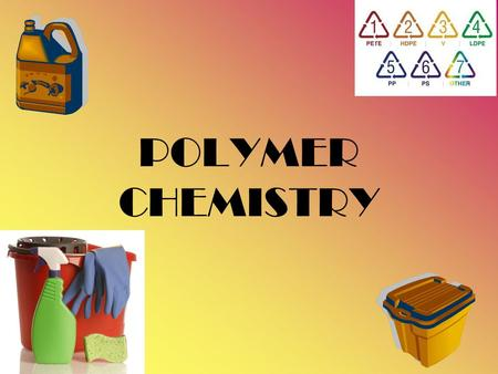 POLYMER CHEMISTRY. Natural and Synthetic Polymers Polymers are made up of many (poly) repeating units (mer). Simple polymers are made up of single monomers.