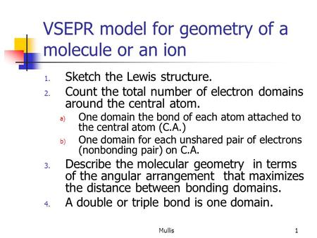 VSEPR model for geometry of a molecule or an ion