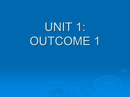"UNIT 1: OUTCOME 1. HEALTH - Definitions (World Health Organisation, 1946) ""A state of complete physical, mental and social well-being and not merely the."