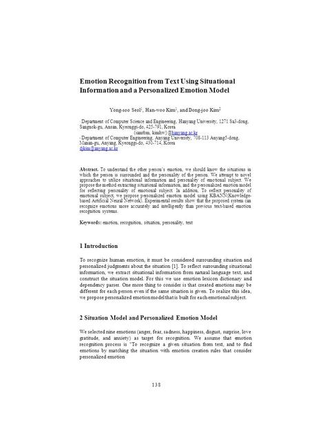 Emotion Recognition from Text Using Situational Information and a Personalized Emotion Model Yong-soo Seol 1, Han-woo Kim 1, and Dong-joo Kim 2 1 Department.