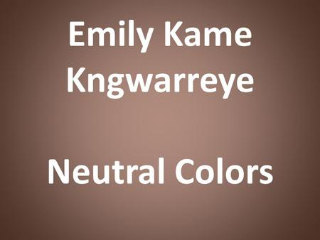 Emily Kame Kngwarreye Neutral Colors. For thousands of years, Aborigines have created art for many purposes including spiritual, ritual, and pleasure.
