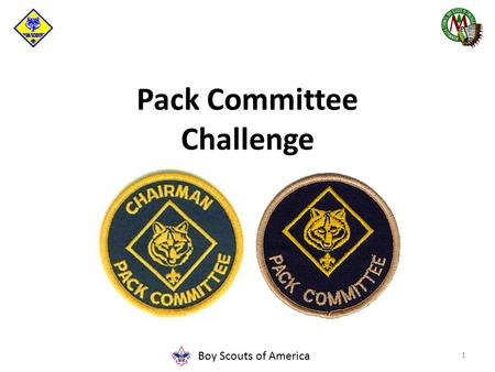 Boy Scouts of America Pack Committee Challenge 1.