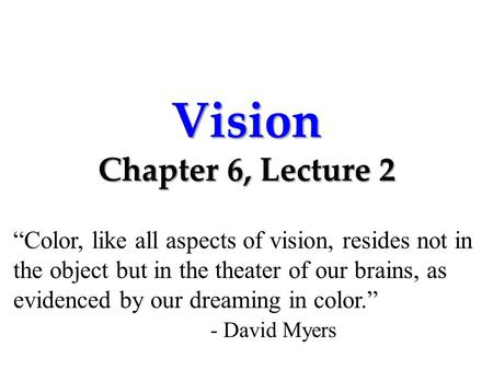 Vision Chapter 6, Lecture 2