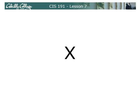 CIS 191 - Lesson 7 X. Understanding X Overview One of the original open source projects Developed at MIT Criticisms of X Handles fonts poorly Security.