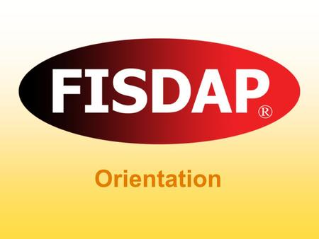 Orientation. Power Point Tutorial For Students Why use FISDAP? It isn't just busy work! Student Benefits.