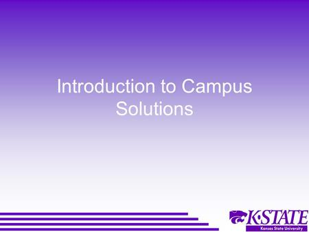 Introduction to Campus Solutions. Agenda Basic Navigational Functions –Navigation Guide/Quick Guide Campus Solutions Data –Accessing Data –Modifying Data.