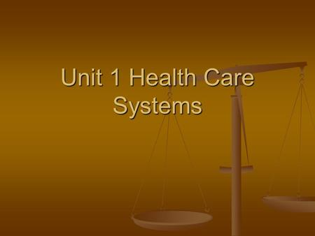 Unit 1 Health Care Systems. Copyright © 2004 by Thomsom Delmar Learning. ALL RIGHTS RESERVED.2 1:1 History of Health Care Beliefs and Developments Beliefs.