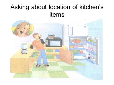Asking about location of kitchen's items. ( )Where is the sink?A) It's next to the coffeee maker ( )Where is the trash can?B) It's between the sink.
