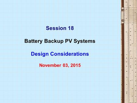 Battery Backup PV Systems Design Considerations