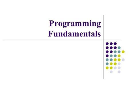 Programming Fundamentals. Topics to be covered Today Recursion Inline Functions Scope and Storage Class A simple class Constructor Destructor.